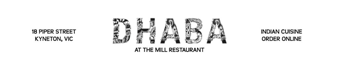Dhaba at the Mill (Kyneton) Official Website (Order Online)